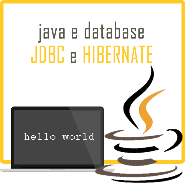 Java e database: JDBC e HIBERNATE